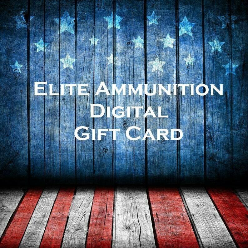 Elite Ammunition DIGITAL Gift Card