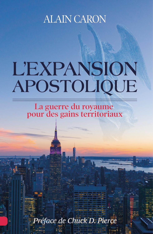 L'expansion apostolique - Alain Caron