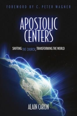 Apostolic Centers – Alain Caron