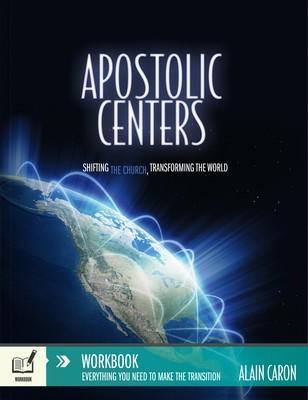 Apostolic Centers – Workbook – Alain Caron