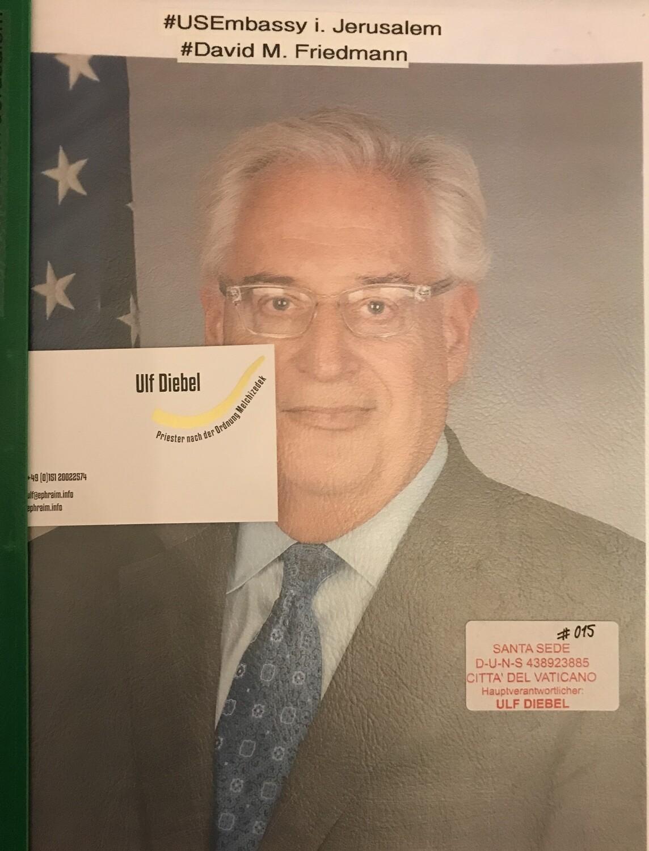 US Botschaft in Jerusalem David M. Friedman