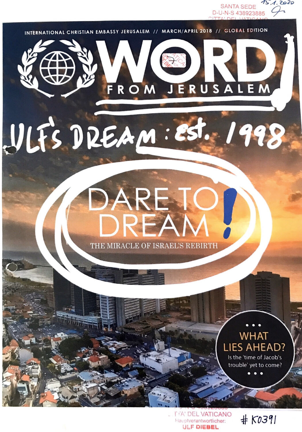 #K0391 l Word from Jerusalem -  Dare to dream - The miracle of Israel's Rebirth
