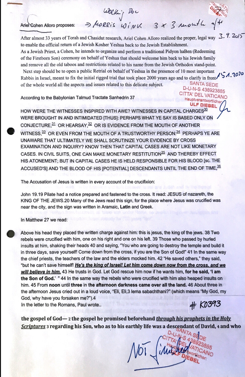#K0393 l Article about the realisation of the proper, legal way to enable the official return of a Jewish Kosher Yeshua back to the Jewish Establishment - Not finished!