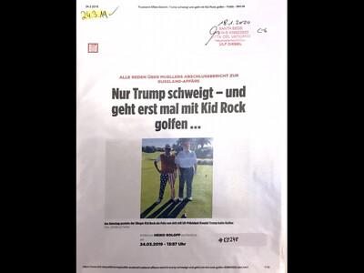 #K0248 l Bild - Alle reden über Muellers Abschlussbericht zur Russland-Affäre l Nur Trump schweigt - und geht erst mal mit Kid Rock golfen ...