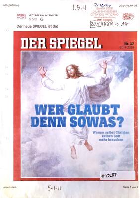 #K0287 l Der Spiegel, Nr.17 - Wer glaubt denn sowas? Warum selbst Christen keinen Gott mehr brauchen