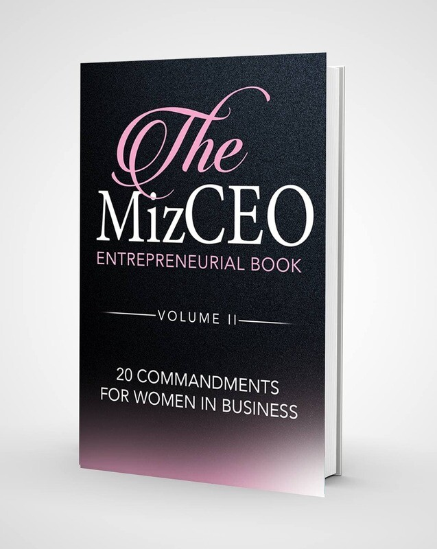 The MizCEO Entrepreneurial Book Volume 2 20 Commandments for Women in Business