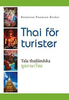 Becker Benjawan Poomsan: Thai för turister (+cd)