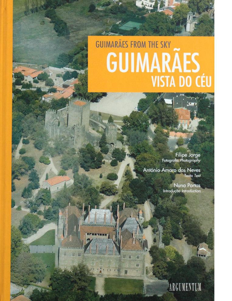Guimarães Vista do Céu - Guimarães From The Sky