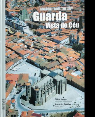 Guarda Vista do Céu - Guarda From the Sky
