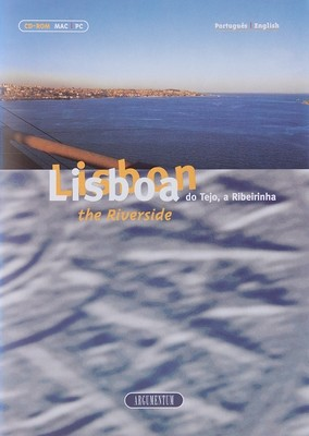 Lisboa do Tejo, a Ribeirinha - CD-ROM