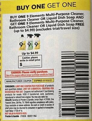 Buy One Get One Free 9 Elements Multi-Purpose Cleaner, Bathroom, or Liquid Dish Soap up to $4.99 Expires 7-3-2021