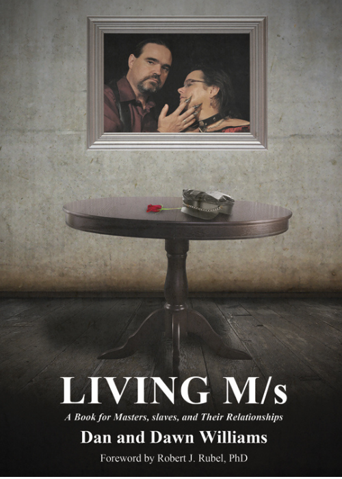 Living M/s; A Book for Consensual Power Exchange