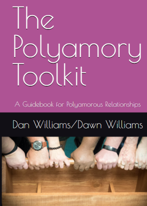Polyamory Toolkit: A Guidebook for Polyamorous Relationships