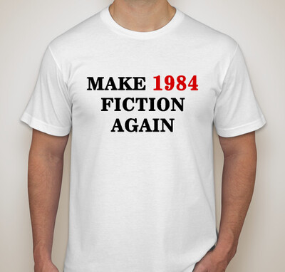Make 1984 Fiction Again (2-side)