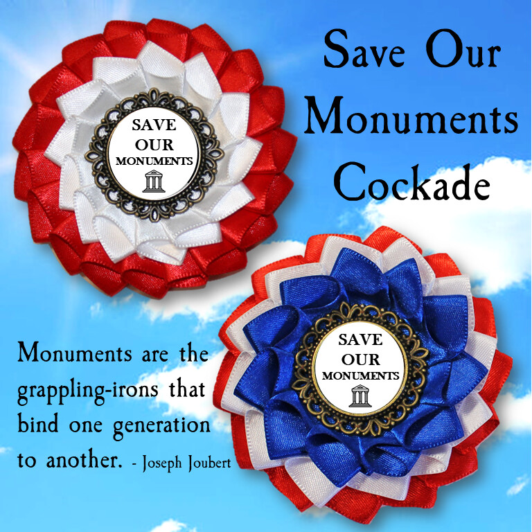 Save Our Monuments Cockade