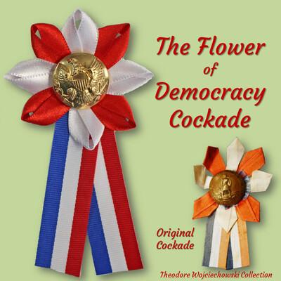 The Flower of Democracy Cockade