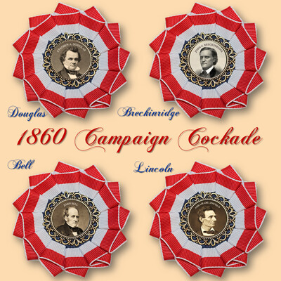 1860 Presidential Campaign Cockade