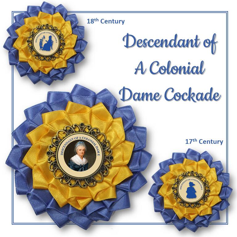 Descendant of a Colonial Dame Cockade