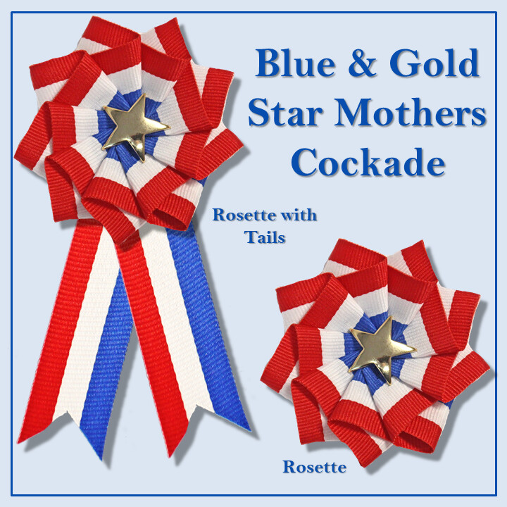 Blue & Gold Star Mothers Cockade
