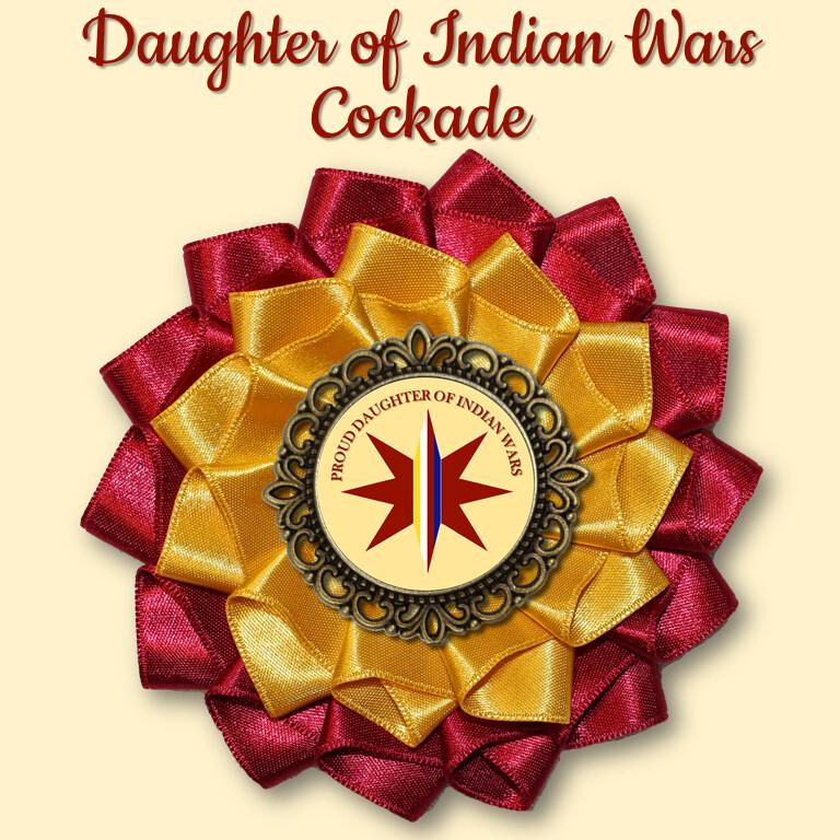 Daughter of Indian Wars Cockade