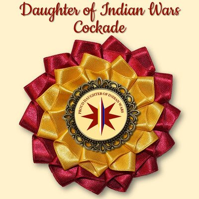 Daughter of Indian Wars Cockade