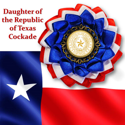 Daughters of the Republic of Texas Cockade