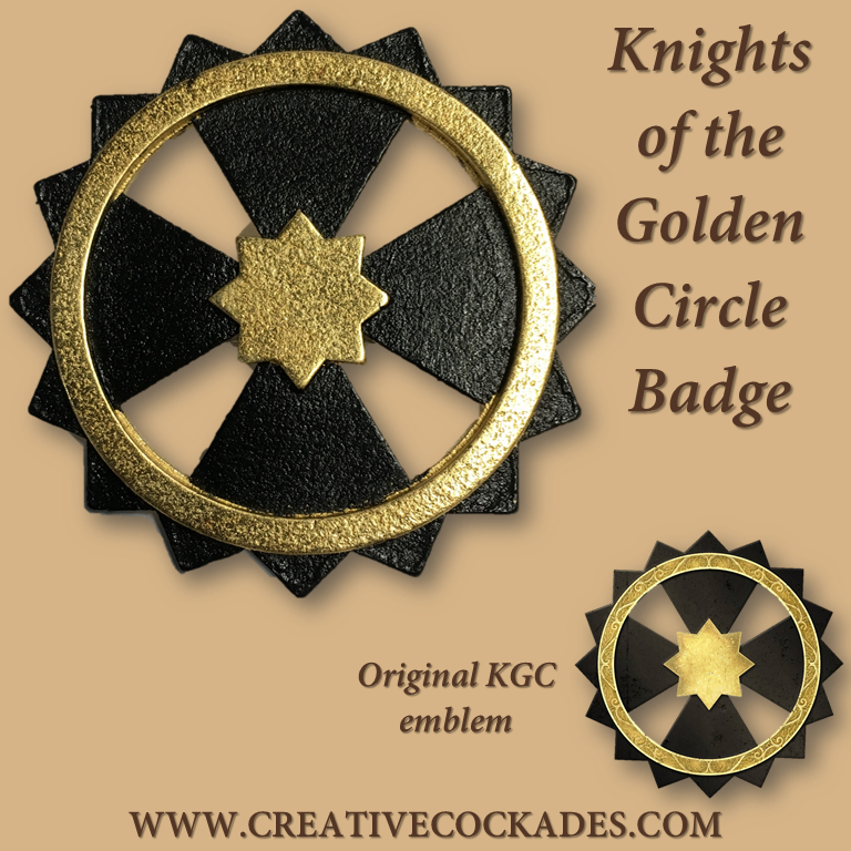 Knights of the Golden Circle Badge