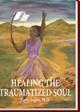 Healing the Traumatized Soul