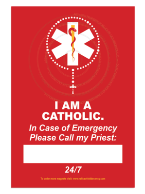 I am a Catholic, Refrigerator Magnet