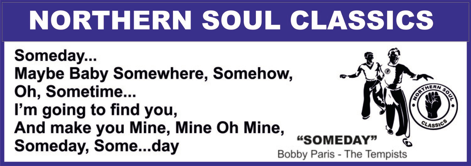 BUMPER STICKER - SOMEDAY by Bobby Paris