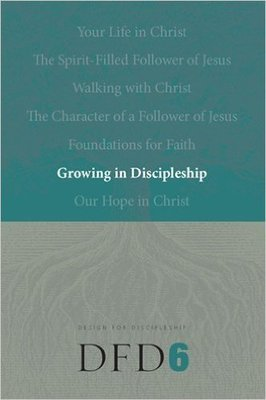 Growing in Discipleship (Design for Discipleship) Paperback – June 5, 2006 by The Navigators