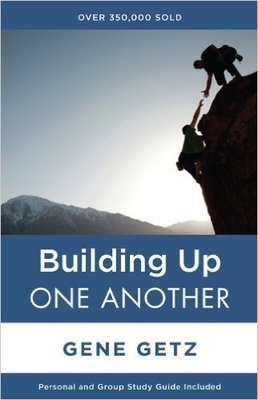 Building Up One Another (One Another Series) Paperback – January 29, 2002 by Gene A. Getz