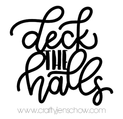 Deck the Halls *Free* Cut File