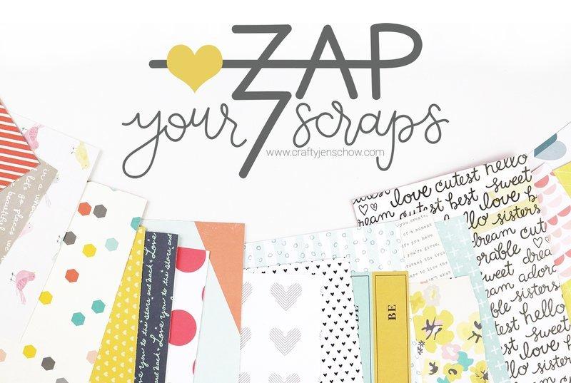 Zap Your Scraps Class