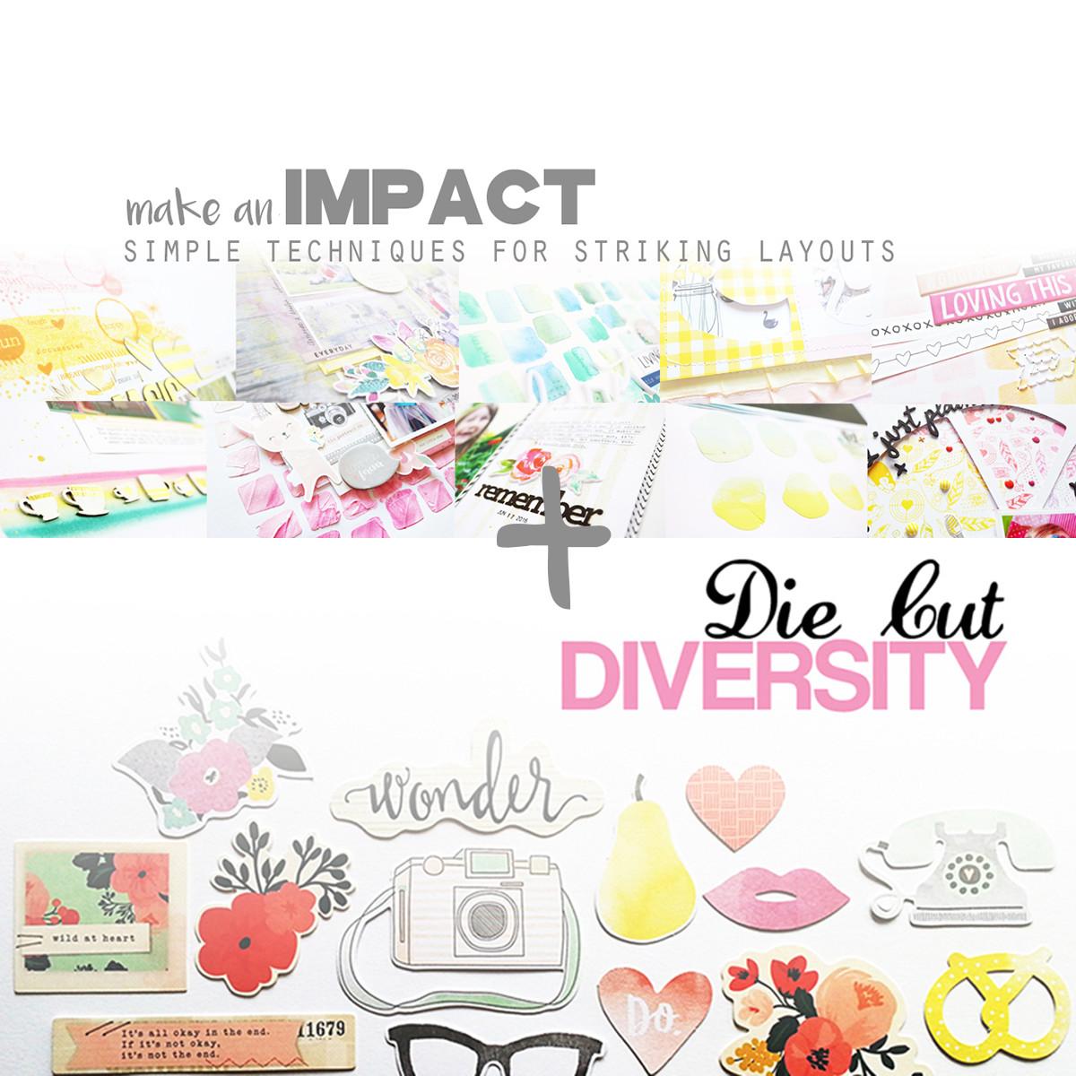 Class Bundle: Make an Impact + Die Cut Diversity