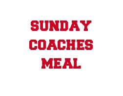 Sponsor Sunday Coaches Meal