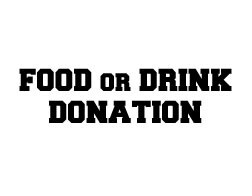 Food or Drink Donation increments of $10