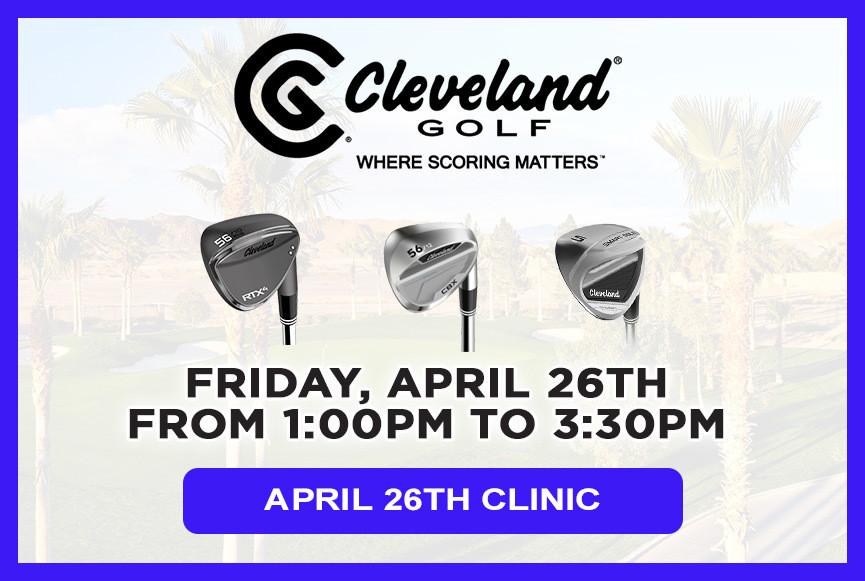 Cleveland Golf Scoring Clinic - April 26