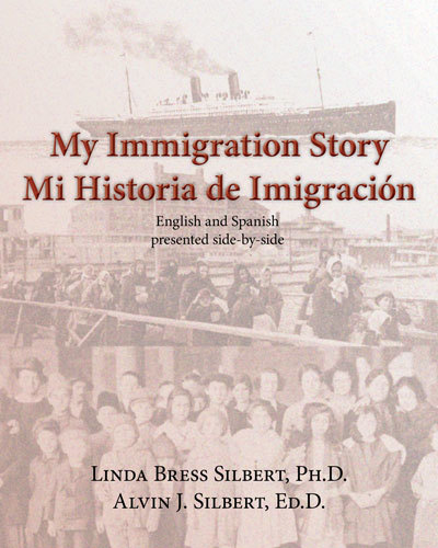 My Immigration Story/Mi Historia de Imigracion - Spanish-English edition