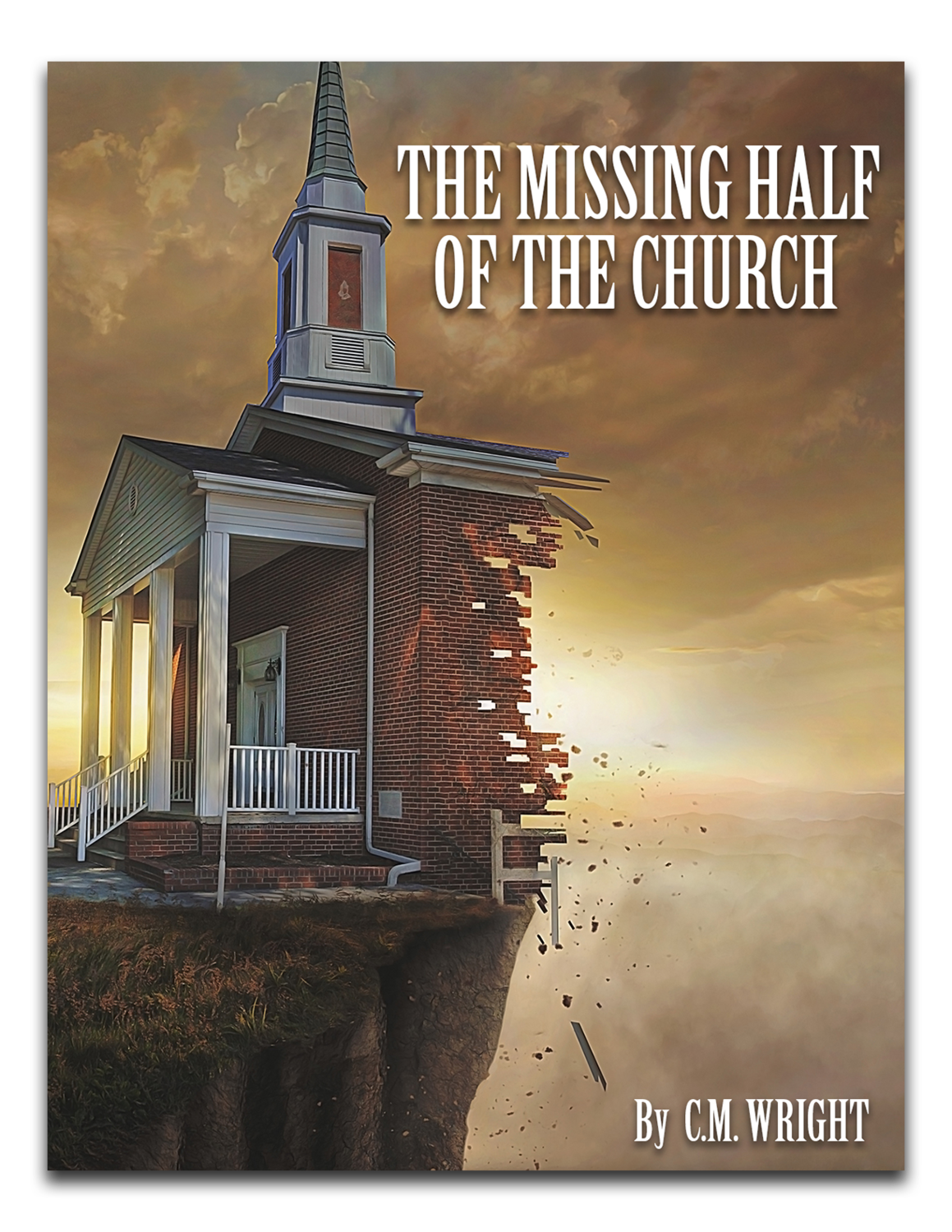 The Missing Half of the Church By Bishop M. Wright