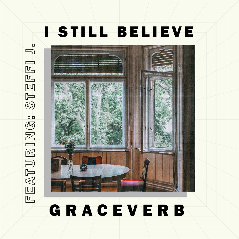 I Still Believe (feat. Steffi J.)