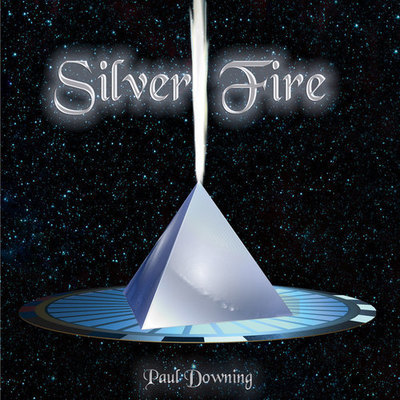 Paul Downing - Silver Fire CD