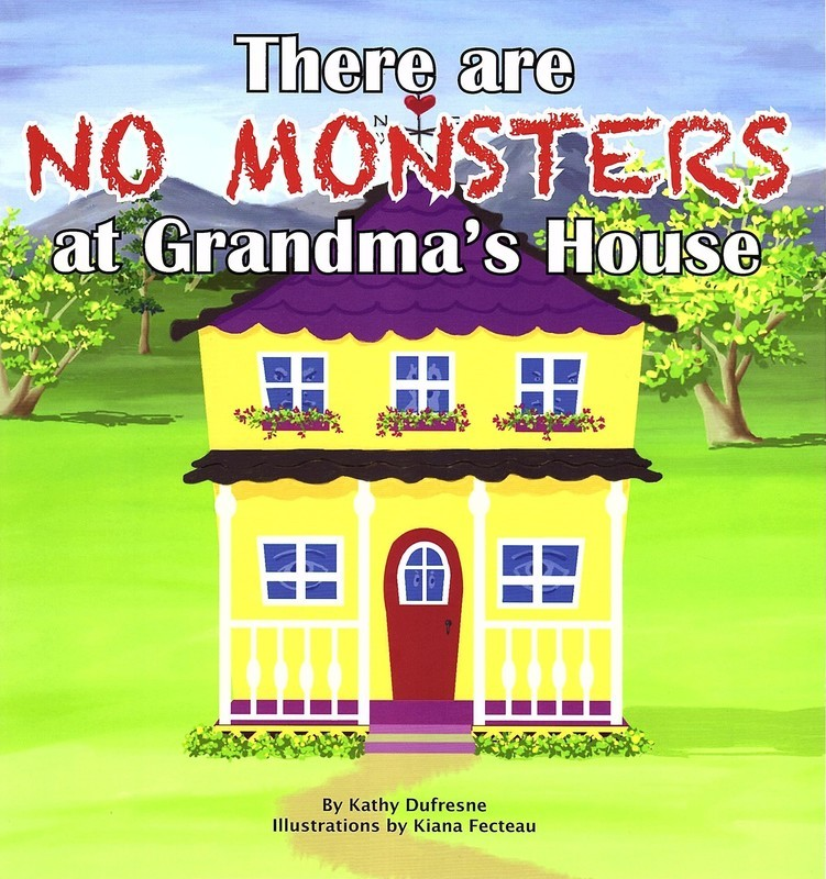 There are NO Monsters at Grandma's House