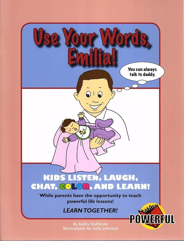 Use Your Words, Emilia!