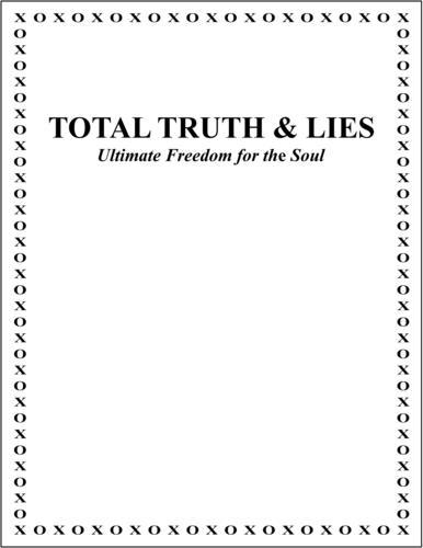 Total Truth & Lies