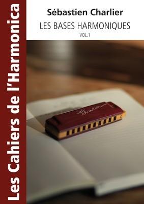 Les cahiers de l'Harmonica : Les bases harmoniques Vol. 1