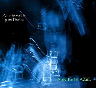LP Sonikete Azul - Antonio Valdes