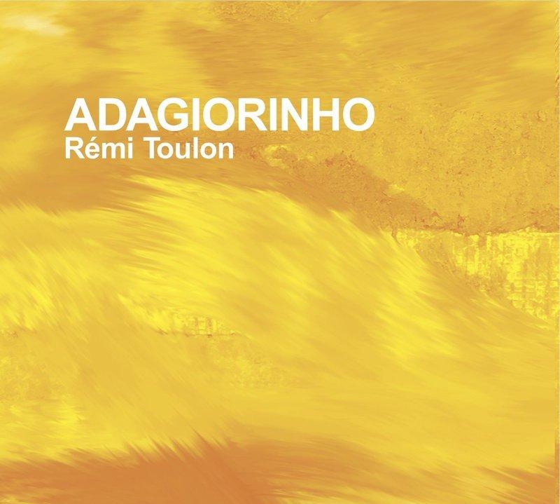CD Adagiorinho - Rémi Toulon
