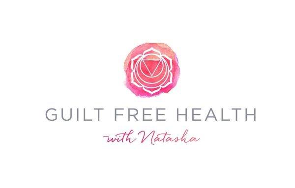 Guilt Free Health with Natasha