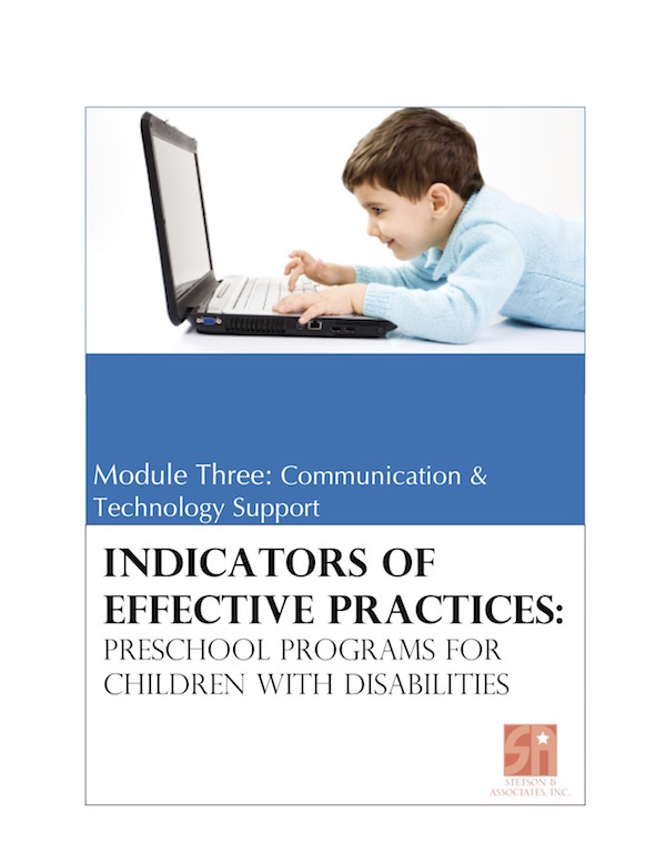 Preschool Programs for Children with Disabilities: Module 3 Communication and Technology Support